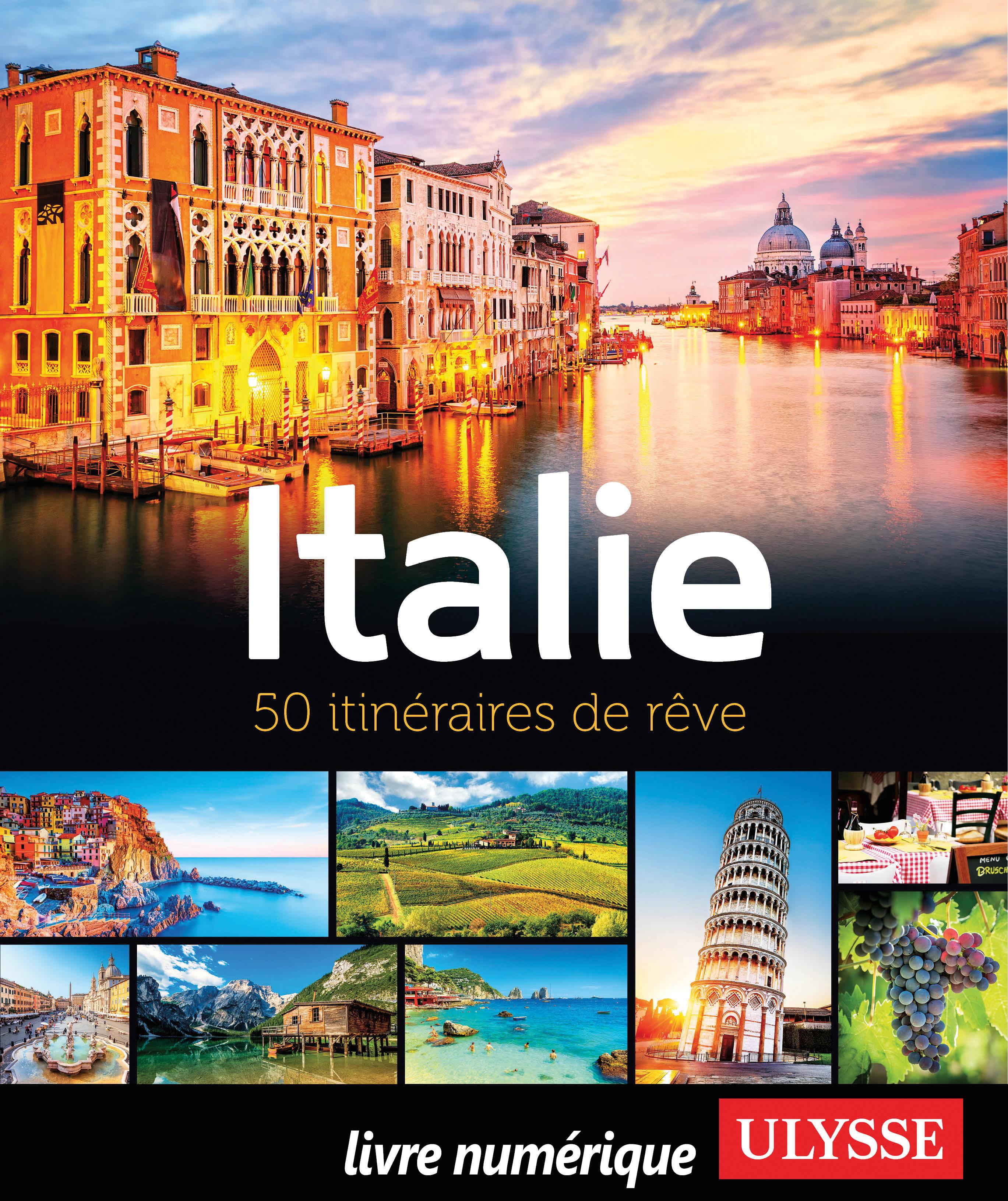 Couverture : Italie : 50 itinéraires de rêve