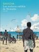 Couverture : Les esclaves oubliés de Tromelin Sylvain Savoia, Sylvain Romieu