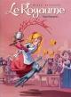 Couverture : Le Royaume T.6 : Saperlipopette Christelle Coopman,  Feroumont