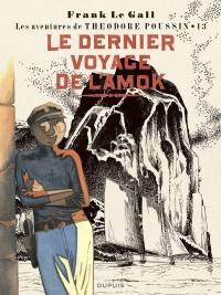 Théodore Poussin T.13 : Le dernier voyage de l'Amok