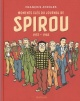 Couverture : Moments clefs du journal de Spirou : 1937-1985 François Ayroles