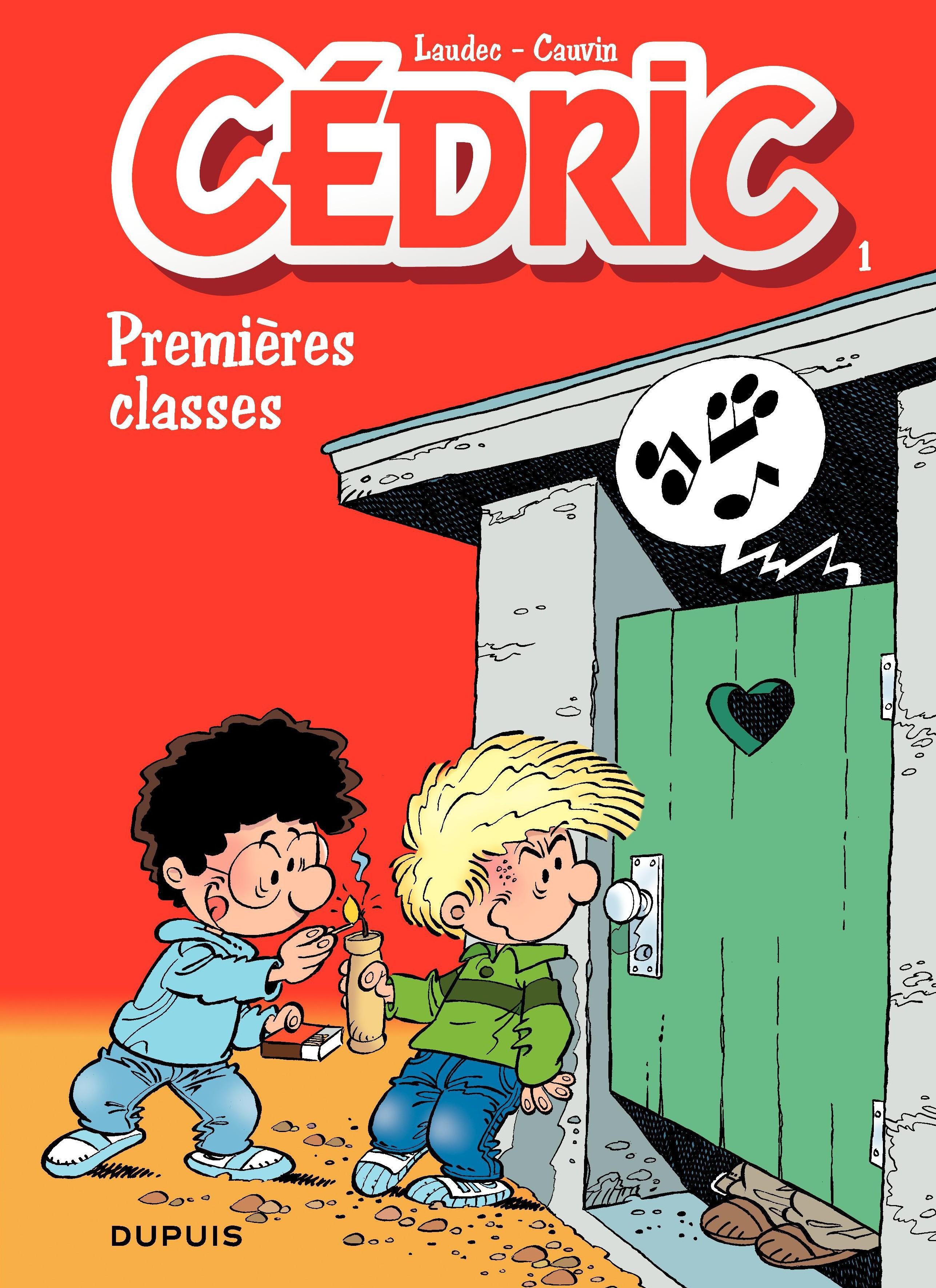 Couverture : Cédric T.1 : Premières classes  Laudec / Cauvin