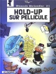 Couverture : Benoit Brisefer T.8 :Hold-up sur pellicule  Culliford & Garray