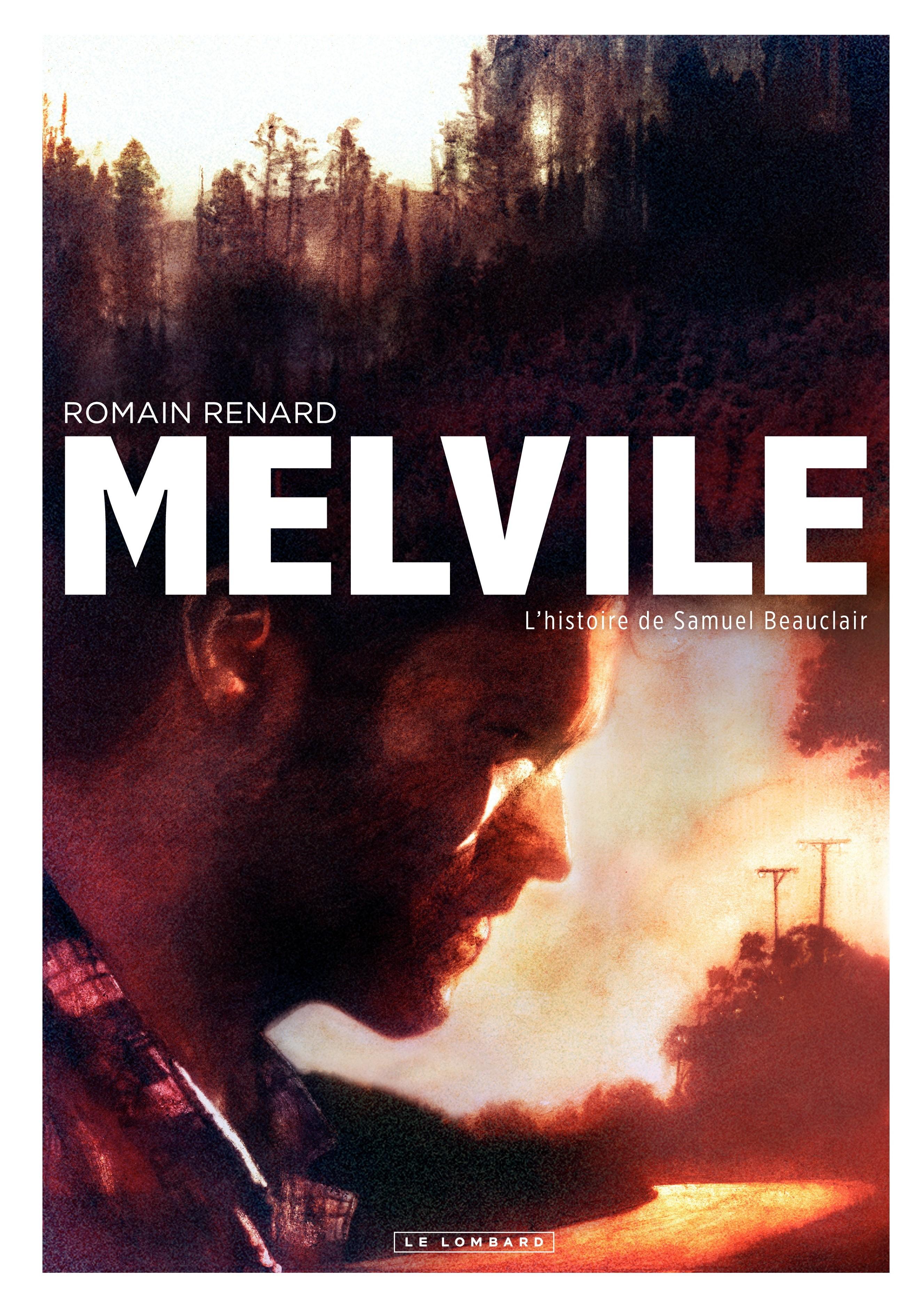 Melvile  T.1 : L'histoire de Samuel Beauclair