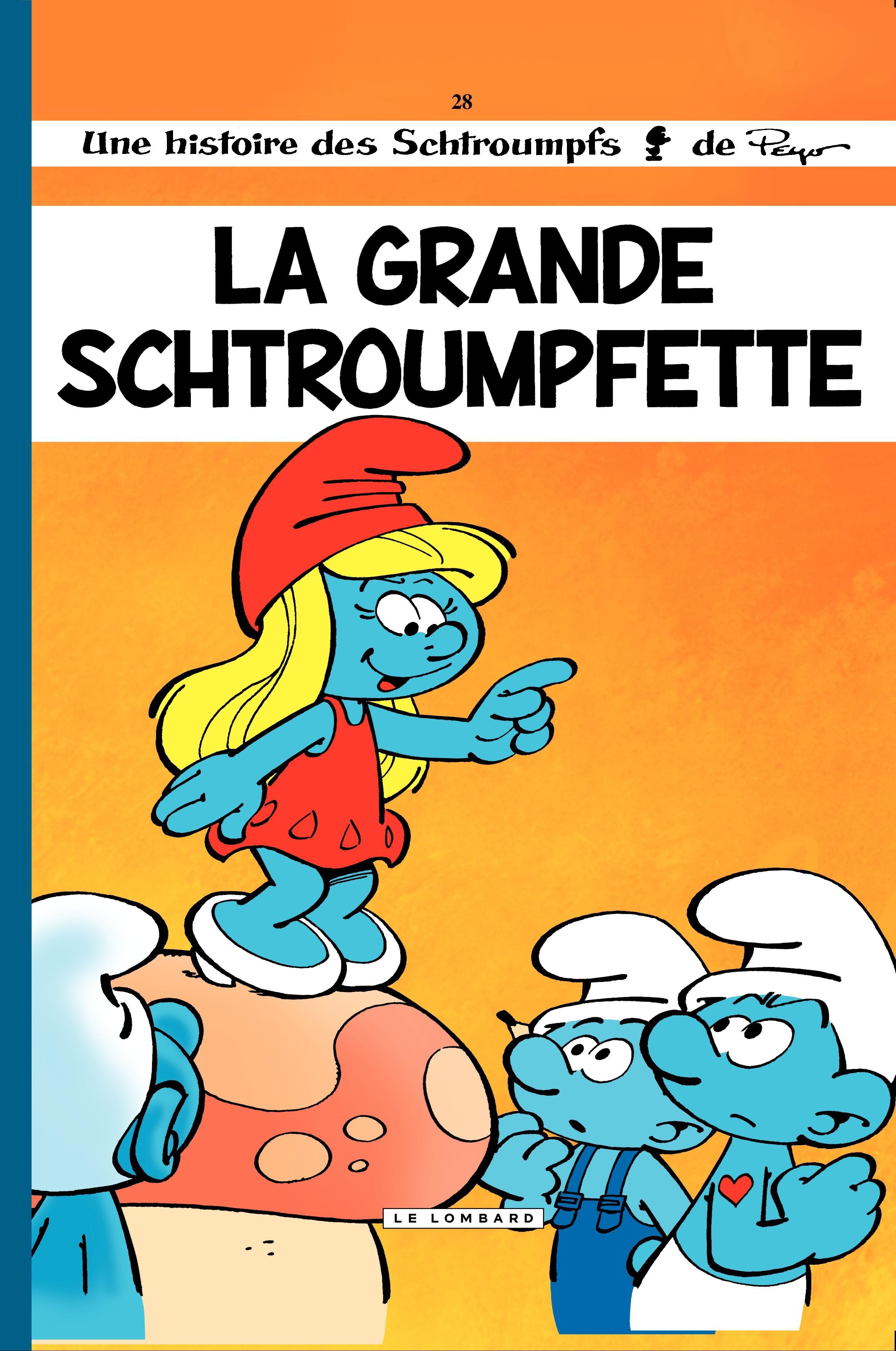 Couverture : Les Schtroumpfs T.28 : La grande Schtroumpfette  Peyo