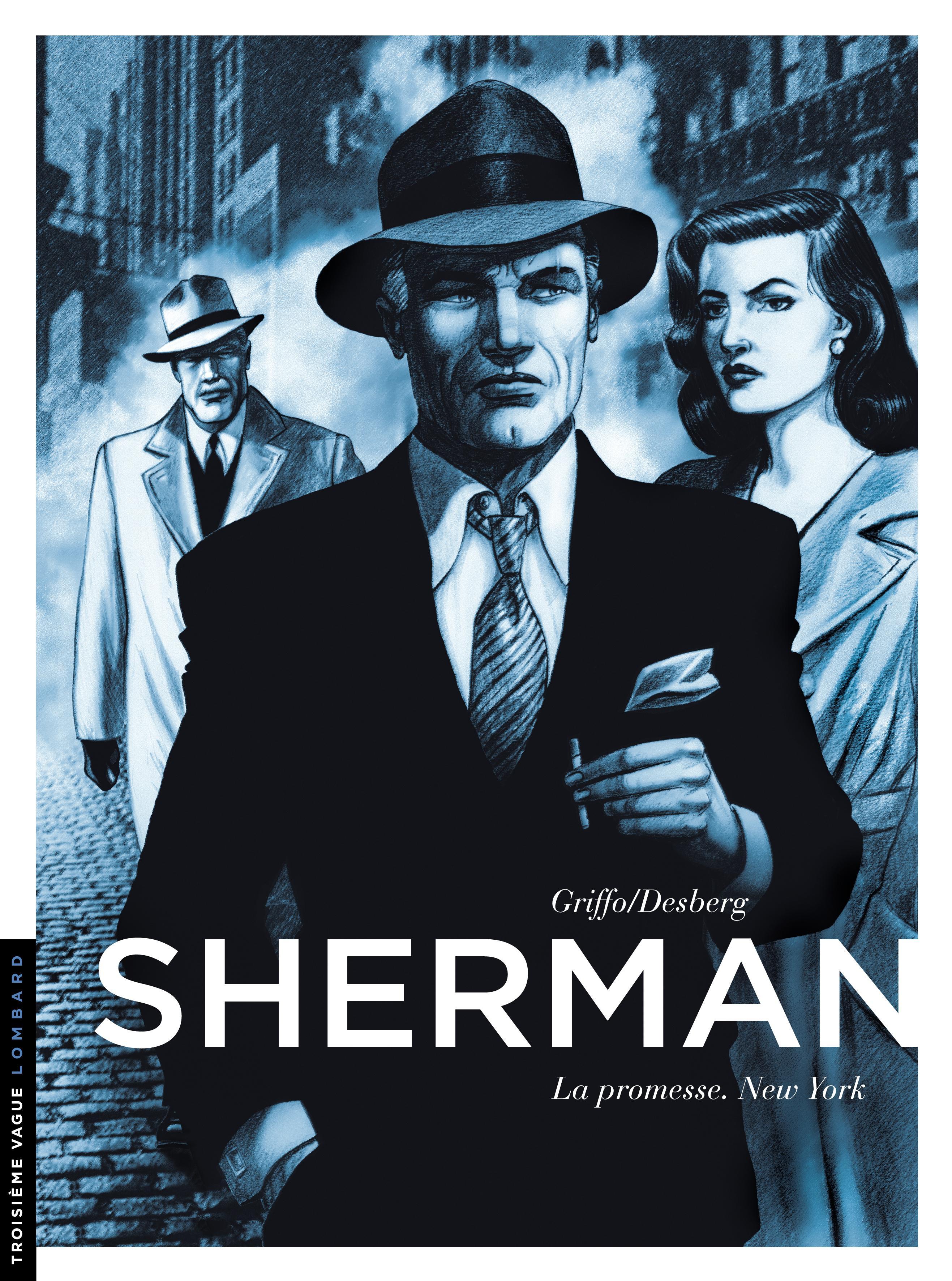 Sherman T.1 : La promesse. New York