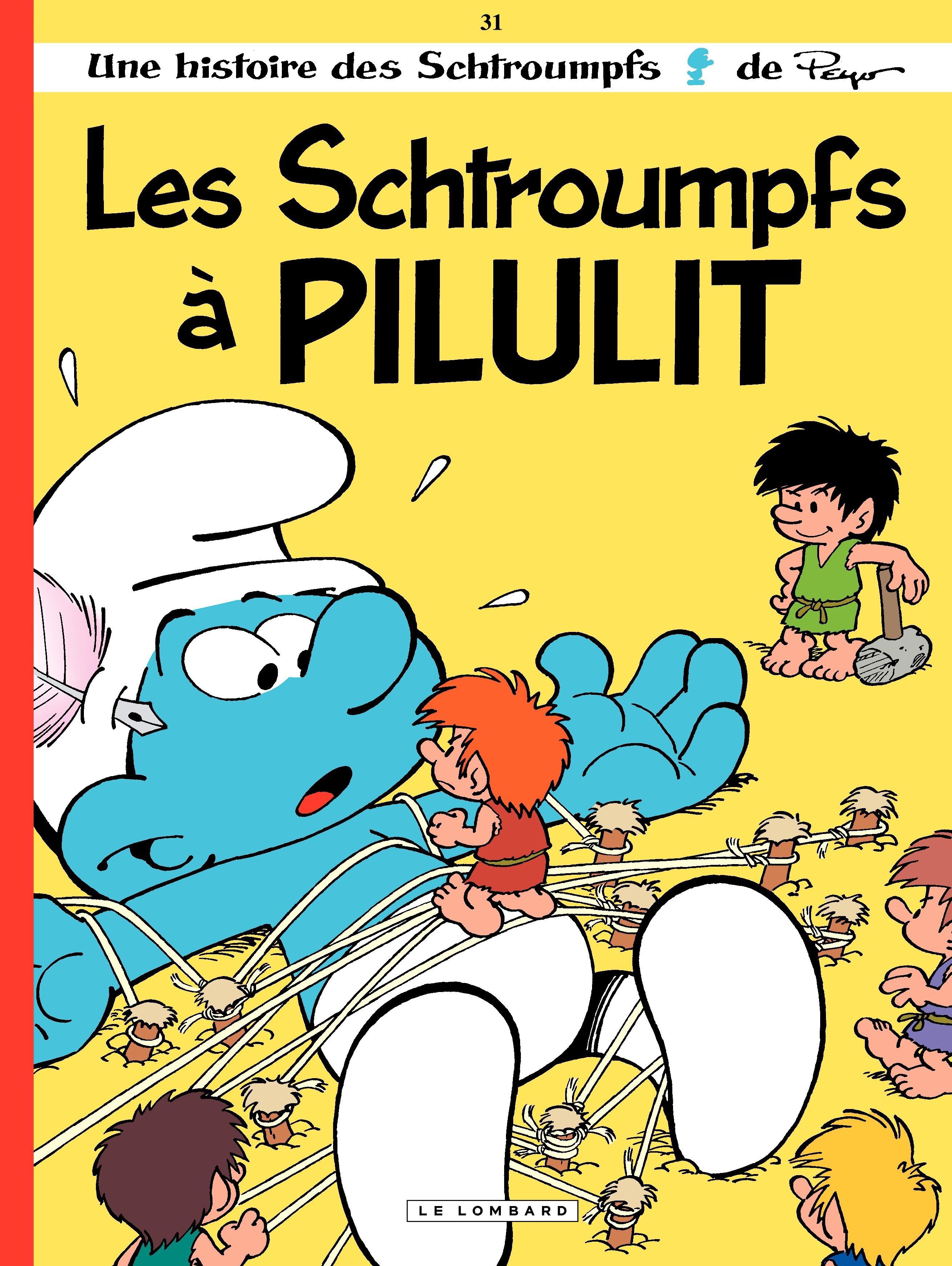 Couverture : Les Schtroumpfs T.31 : Les Schtroumpfs à Pilulit  Peyo, Thierry Culliford, Alain Jost, Jeroen De Coninck