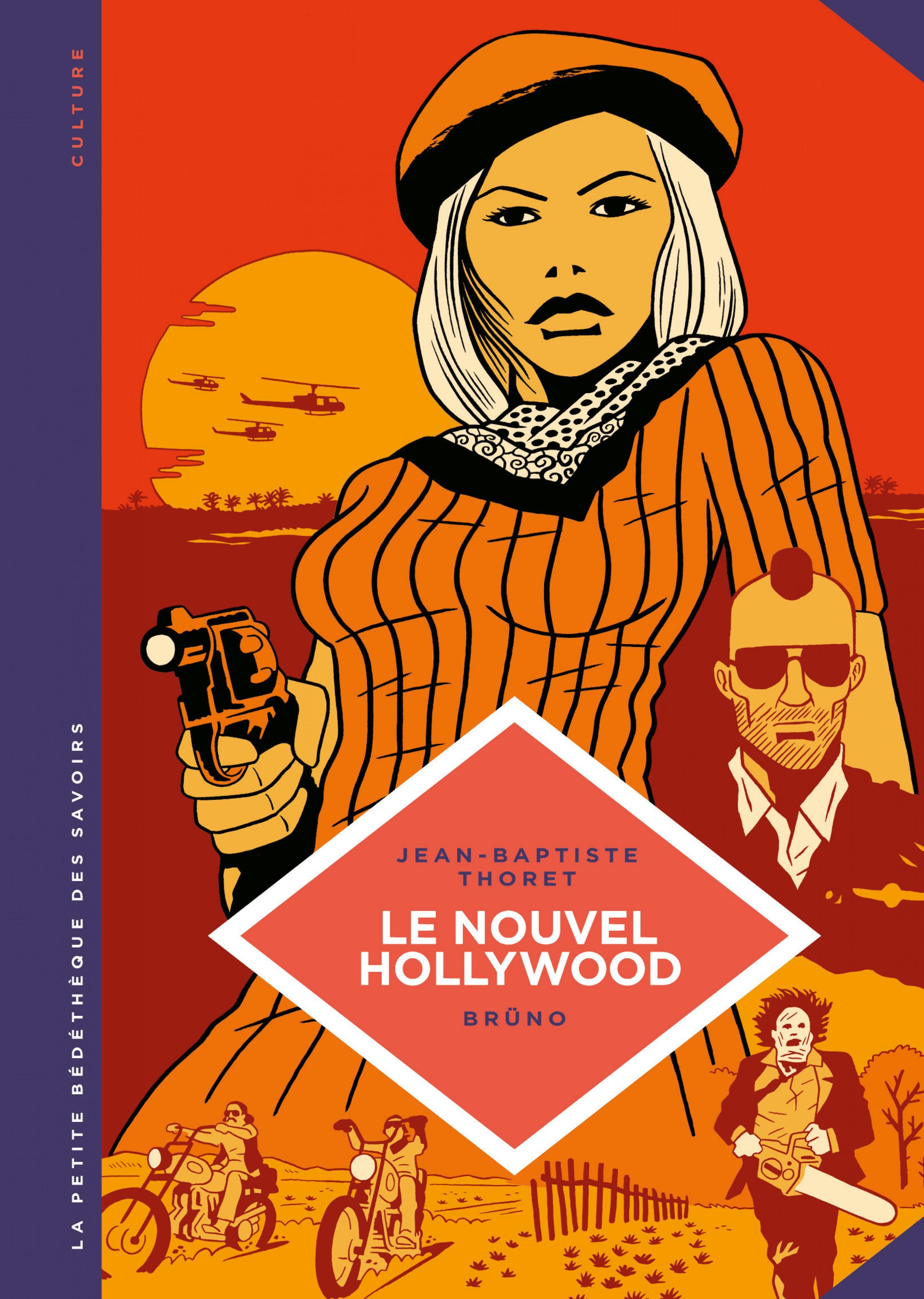Le nouvel Hollywood : D'Easy Rider à Apocalypse Now