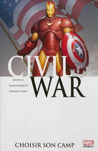 Vignette du livre Civil War T.5: Choisir son camp