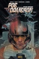 Couverture : Poe Dameron T.1 Tony Harris, James Robinson, Phil Noto, Charles Soule