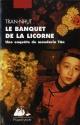 Couverture : Le Banquet de la licorne  Tran-nhut