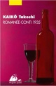Couverture : Romanée-Conti 1935 Takeshi Kaiko
