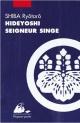 Couverture : Hideyoshi, seigneur singe Ryôtarô Shiba