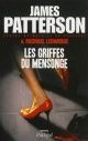 Couverture : Griffes du mensonge (Les) James Patterson, Michael Ledwidge