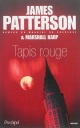 Couverture : Tapis rouge James Patterson, Marshall Karp