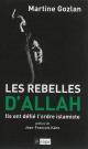 Couverture : Rebelles d'Allah (Les): ils ont défié l'ordre islamiste Jean-françois Kahn, Martine Gozlan