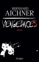 Couverture : Vengeances Bernhard Aichner