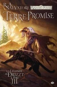 La légende de Drizzt T.3 :Terre promise