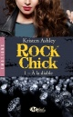 Couverture : Rock Chick T.1 : À la diable Kristen Ashley