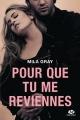 Couverture : Pour que tu me reviennes Mila Gray