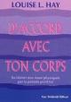 Couverture : D'Accord avec ton Corps Louise L. Hay