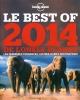 Couverture : Le best of 2014 de Lonely Planet: les dernières tendances... Tom Hall