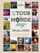 Couverture : Le tour du monde en 365 jours : où partir chaque jour de l'année