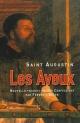 Couverture : Les aveux Frédéric Boyer,  Augustin (saint)