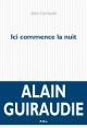 Couverture : Ici commence la nuit Alain Guiraudie