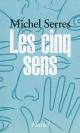 Couverture : Cinq sens (Les) Michel Serres