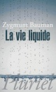 Couverture : La vie liquide Zygmunt Bauman