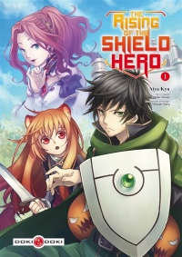 Vignette du livre The Rising of the Shield Hero T.1