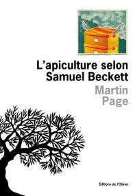 Apiculture selon Samuel Beckett (L')