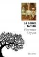 Couverture : La sainte famille Florence Seyvos