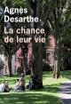 Couverture : La chance de leur vie Agnès Desarthe