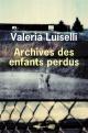 Couverture : Archives des enfants perdus Valeria Luiselli