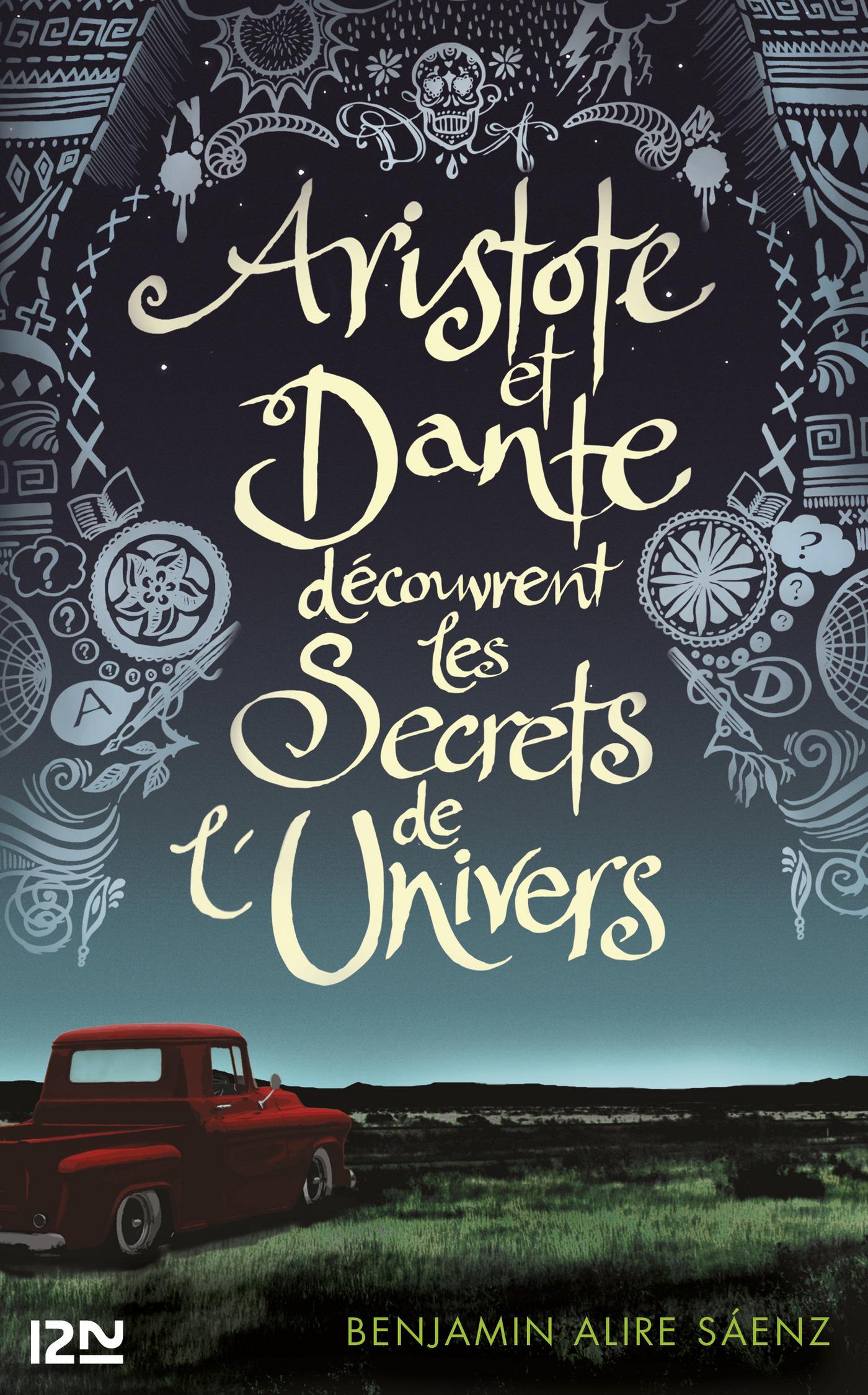 Couverture : Aristote et Dante découvrent les secrets de l'Univers Benjamin Alire Sáenz
