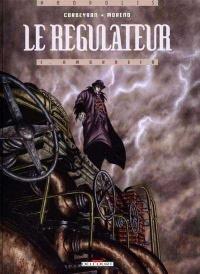 Régulateur(Le) T.1 :Ambrosia