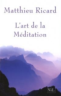 Art de la Méditation (L')