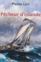 Couverture : Pêcheur d'Islande Pierre Loti, Jean-pierre Morin