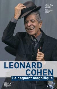 Leonard Cohen: le gagnant magnifique