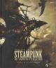 Couverture : Steampunk: artbook Xavier Mauméjan, Didier Graffet, Philippe Druillet