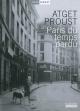 Couverture : Paris du temps perdu Marcel Proust, Eugène Atget, Arthur D. Trottenberg