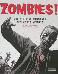 Zombies !: une histoire illustrée des revenants