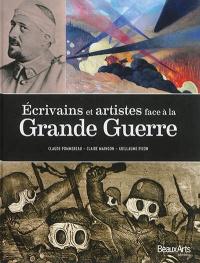 Écrivains et artistes face à la Grande Guerre: 1914-1918