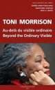 Couverture : Toni Morrison, beyond the ordinary visible