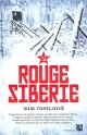 Couverture : Rouge Sibérie Sam Eastland
