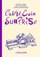 Couverture : Cavalcade surprise Lewis Trondheim, Jessica Abel, Matt Madden