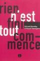 Couverture : Rien n'est fini, tout commence Raoul Vaneigem, Gérard Berréby