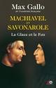 Couverture : Savonarole et Machiavel Max Gallo